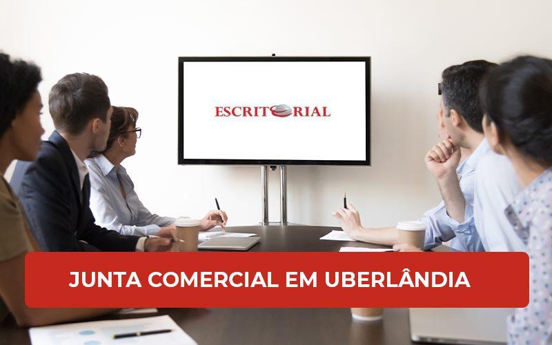 Como A Junta Comercial Em Uberlândia Pode Ajudar O Empresário - Contabilidade em Uberlândia | Escritorial Contabilidade